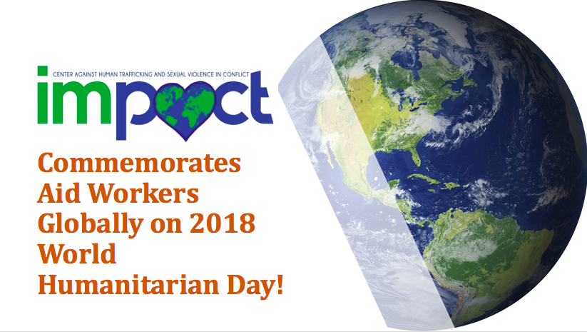 Join IMPACT in Commemorating Aid Workers on World Humanitarian Day!